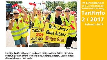 6% mehr für alle! 100 Euro mehr für Azubis! Wir im Einzel- und Versandhandel Baden-Württemberg Tarifinfo 2/2017